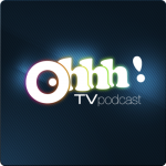 Ohhh TV! Podcast